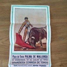 Affissi Tauromachia: PLAZA DE TOROS PALMA . 1952. PEPIN MARTIN. JUAN SILVETI.JULIO APARICIO. Lote 167761696