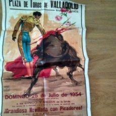 Affissi Tauromachia: PLAZA DE TOROS VALLADOLID 1954. ENRIQUE ORIVE. GOYITO SORIA. FERNANDO MERINO. Lote 167839936