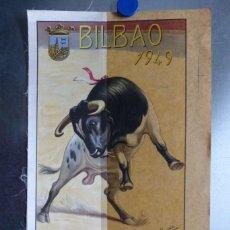 Carteles Toros: CARTEL TOROS - BILBAO - AGOSTO DE 1949 - J. ALCARAZ - EN PAPEL Y SEDA - DOMINGUIN, LITRI, ORDOÑEZ. Lote 167937120