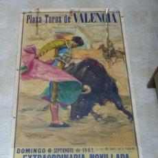 Carteles Toros: CARTEL TOROS VALENCIA - AÑO 1963, CARTEL GIGANTE 242X112 CM. - J. REUS, LITOGRAFIA. Lote 168191476