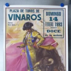Carteles Toros: CARTEL DE TOROS DE VINAROS, CASTELLON, FEBRERO DE 1993 - CROS ESTREMS. Lote 168196864