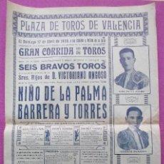 Carteles Toros: CARTEL TOROS, PLAZA VALENCIA, 1930, NIÑO DE LA PALMA, BARRERA Y TORRES, CT225. Lote 184035588