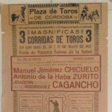 Carteles Toros: CARTEL TAURINO CAÑERO 1927 CÓRDOBA. Lote 169339942