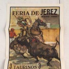 Carteles Toros: CARTEL TOROS FERIA DE JEREZ MAYO 1961. Lote 169361262