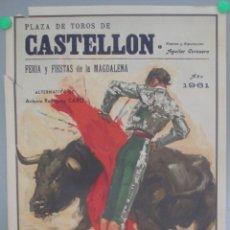 Carteles Toros: CARTEL TOROS, PLAZA CASTELLON, FIESTAS MAGDALENA, 1961, CHAMACO, PACO CAMINO, LUIS SEGURA, CTT25. Lote 169571904