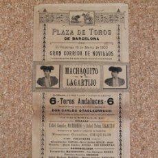 Carteles Toros: CARTEL DE TOROS DE BARCELONA. 18 DE MARZO DE 1900. RAFAEL G. MACHAQUITO RAFAEL MOLINA LAGARTIJO. Lote 169628912
