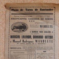 Carteles Toros: CARTEL DE TOROS DE SANTANDER. 4 DE AGOSTO DE 1940. PRESENTACIÓN EN SANTANDER DE MANOLETE. Lote 169629204