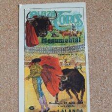 Carteles Toros: CARTEL DE TOROS DE BARCELONA. 22 DE JULIO DE 1923. MARCIAL LALANDA, ANTONIO MÁRQUEZ Y NACIONAL II. Lote 169634228