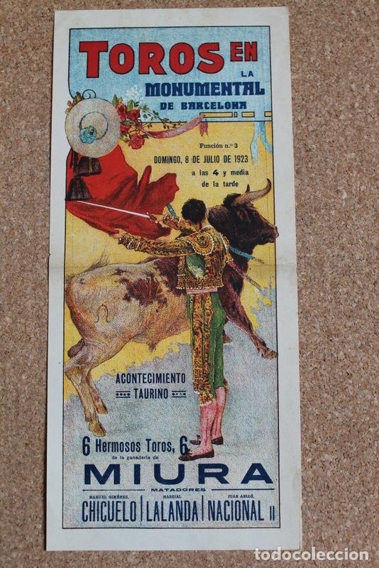 CARTEL DE TOROS DE BARCELONA. 8 DE JULIO DE 1923. CHICUELO, MARCIAL LALANDA Y JUAN ANLLÓ NACIONAL II (Coleccionismo - Carteles Gran Formato - Carteles Toros)