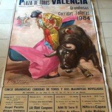 Carteles Toros: PLAZA DE TOROS DE VALENCIA.CORRIDAS FALLE RAS 1984. CARTEL GRANDES DIMENSIONES. Lote 169908152