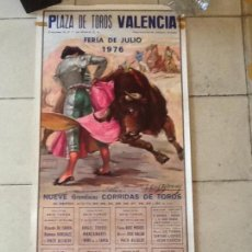 Carteles Toros: PLAZA DE TOROS DE VALENCIA. FERIA DE JULIO 1976. Lote 169909176