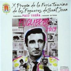 Carteles Toros: CARTEL PLAZA DE TOROS ALICANTE PACO UREÑA PREGON TAURINO FOGUERES SANT JOAN CONCIERTO PASODOBLES 19. Lote 169930116