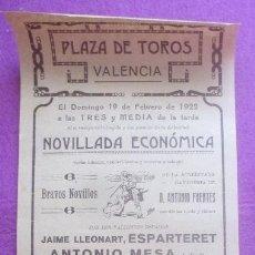Carteles Toros: CARTEL TOROS, PLAZA VALENCIA, 1922, ESPARTERET, ANTONIO MESA, FELIX RODRIGUEZ, CT393. Lote 170055392