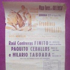 Carteles Toros: CARTEL TOROS, PLAZA VALENCIA, 1965, FINITO, PAQUITO CEBALLOS, HILARIO TABOADA, CT445. Lote 170187172