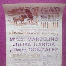 Carteles Toros: CARTEL TOROS, PLAZA VALENCIA, 1969, MARCELINO, JULIAN GARCIA, DAMASO GONZALEZ, CT451. Lote 170521076
