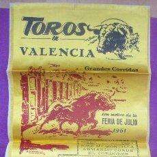 Carteles Toros: CARTEL TOROS SEDA, PLAZA VALENCIA, 1961, EL CORDOBES, CURRO ROMERO, CT472. Lote 170946475