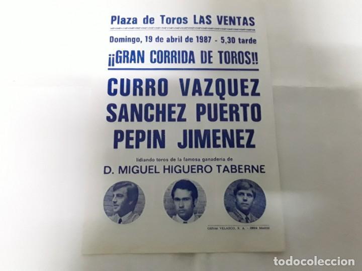 PEQUEÑO CÁRTEL DE LA PLAZA DE TOROS DE LAS VENTAS DEL AÑO 1987 , POR UN LADO UNA CORRIDA Y NOVILLADA (Coleccionismo - Carteles Gran Formato - Carteles Toros)