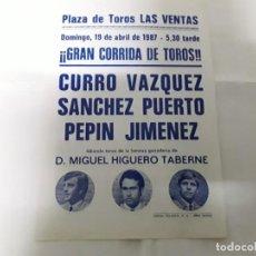 Carteles Toros: PEQUEÑO CÁRTEL DE LA PLAZA DE TOROS DE LAS VENTAS DEL AÑO 1987 , POR UN LADO UNA CORRIDA Y NOVILLADA. Lote 171066760