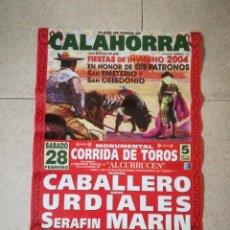 Carteles Toros: CARTEL DE TOROS CALAHORRA AÑO 2004 MEDIDAS 63×44CM. Lote 171375503
