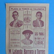 Carteles Toros: CARTEL TOROS - VALENCIA - MAYO DE 1929 - MARCIAL LALANDA, VICENTE BARRERA Y ENRIQUE TORRES. Lote 172171354