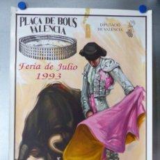 Carteles Toros: CARTEL TOROS - VALENCIA, FERIA DE JULIO, AÑO 1993 - LITOGRAFIA - RUANO LLOPIS. Lote 172218870