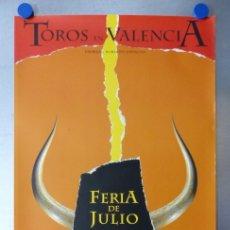 Carteles Toros: CARTEL TOROS - VALENCIA, FERIA DE JULIO, AÑO 1999 - C. ROMERO Y P. DIAZ. Lote 172219042