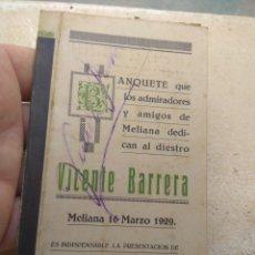 Carteles Toros: TARJETA CON MENÚ BANQUETE HOMENAJE AL TORERO VICENTE BARRERA - FIRMADA - MELIANA - VALENCIA AÑO 1929. Lote 172718177