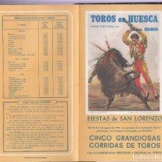 Carteles Toros: TOROS EN HUESCA. AÑO 1985. FIESTAS SAN LORENZO. Lote 172982613