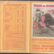 Carteles Toros: TOROS EN HUESCA. FIESTAS SAN LORENZO. Lote 172983028