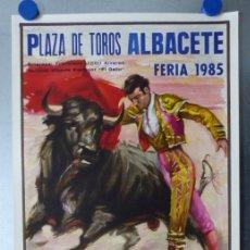 Carteles Toros: CARTEL TOROS ALBACETE - FERIA SEPTIEMBRE 1985 - CROS ESTREMS, LITOGRAFIA, EL SORO, YIYO, ESPLA. Lote 173116859