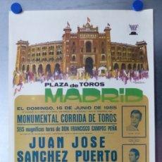 Carteles Toros: CARTEL TOROS MADRID - JUNIO DE 1985, ALVAREZ CARMENA - JUAN JOSE, SANCHEZ PUERTO, LUIS REINA. Lote 173117975