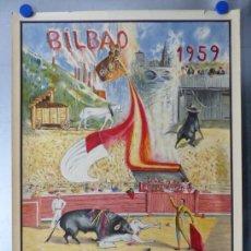 Carteles Toros: CARTEL TOROS BILBAO - LUIS MIGUEL DOMINGUIN, ANTONIO ORDOÑEZ, JAIME OSTOS, CHICUELO II - AÑO 1959. Lote 173264000