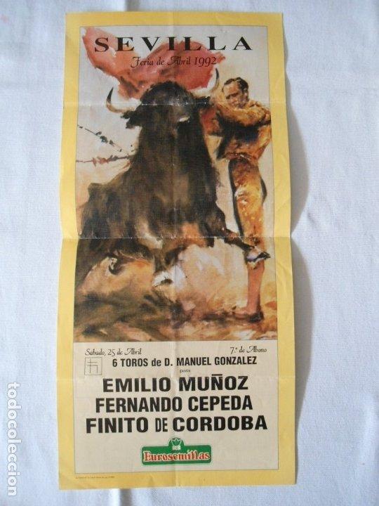 CARTEL PUBLICITARIO DE TOROS EN SEVILLA FERIA ABRIL 1992 (Coleccionismo - Carteles Gran Formato - Carteles Toros)