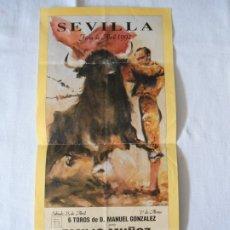 Carteles Toros: CARTEL PUBLICITARIO DE TOROS EN SEVILLA FERIA ABRIL 1992. Lote 173846308