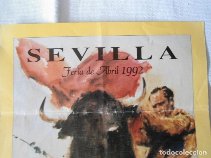 Carteles Toros: CARTEL PUBLICITARIO DE TOROS EN SEVILLA FERIA ABRIL 1992 - Foto 3 - 173846308