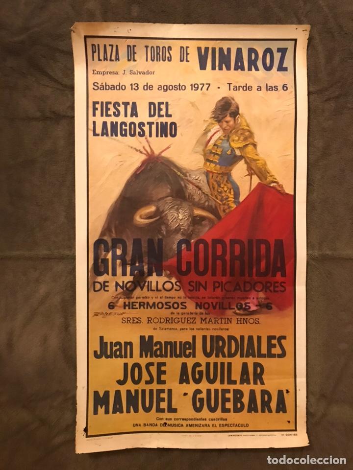 TAUROMAQUIA. CARTEL PLAZA DE TOROS DE VINAROZ. MONUMENTAL CORRIDA DE TOROS (A.1979) (Coleccionismo - Carteles Gran Formato - Carteles Toros)