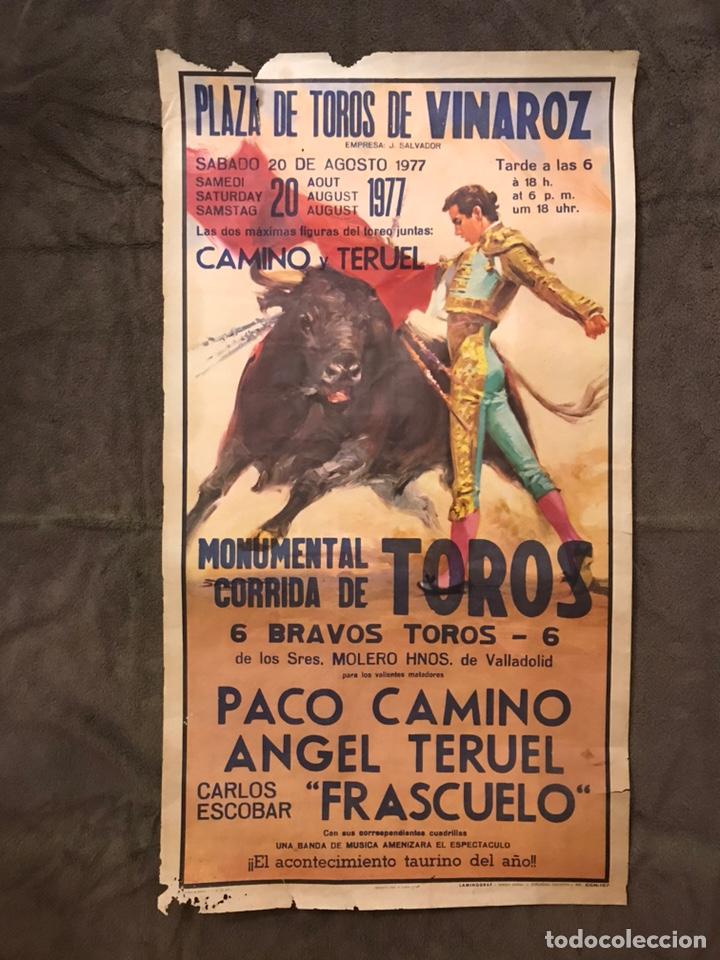 TAUROMAQUIA. CARTEL PLAZA DE TOROS DE VINAROZ. MONUMENTAL CORRIDA DE TOROS (A.1977) (Coleccionismo - Carteles Gran Formato - Carteles Toros)