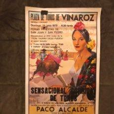 Carteles Toros: TAUROMAQUIA. CARTEL PLAZA DE TOROS DE VINAROZ. FERIAS Y FIESTAS DE SAN JUAN Y SAN PEDRO (A.1979). Lote 175048249
