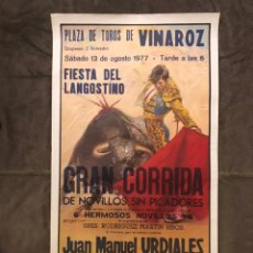 Carteles Toros: TAUROMAQUIA. CARTEL PLAZA DE TOROS DE VINAROZ. FIESTA DEL LANGOSTINO (A.1977). Lote 175049572
