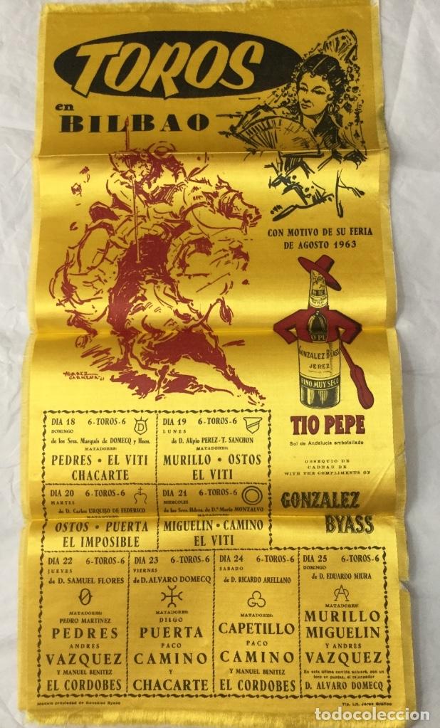 CARTEL DE TOROS BILBAO 1963 EN SEDA (Coleccionismo - Carteles Gran Formato - Carteles Toros)