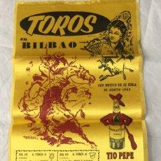 Carteles Toros: CARTEL DE TOROS BILBAO 1963 EN SEDA. Lote 175193023
