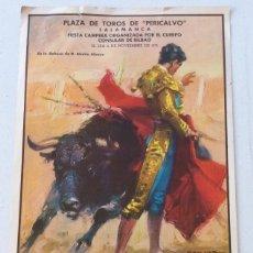 Carteles Toros: CARTEL PLAZA DE TOROS DE PERICALVO SALAMANCA - 6 DE NOVIEMBRE E 1971 - 45X24,5CM. Lote 176068018