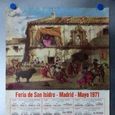 Carteles Toros: CARTEL TOROS MADRID FERIA DE SAN ISIDRO - AÑO 1971 - PAQUIRRI, EL CORDOBES, EL VITI, BIENVENIDA. Lote 176371964