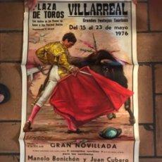 Carteles Toros: CARTEL TOROS VILLARREAL CASTELLÓN 1976. Lote 177090379