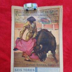 Carteles Toros: VALENCIA - CARTEL DE TOROS - REAPARICION DE RAFAEL GOMEZ EL GALLO - AÑO 1934 - ILUSTRA RUANO LLOPIS. Lote 177124108