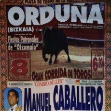 Carteles Toros: CARTEL. PLAZA DE TOROS DE ORDUÑA, BIZKAIA. 1998. MANUEL CABALLERO. RAMOS. VICENTE BAERRERA.. Lote 177754334