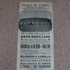 Carteles Toros: CARTEL DE TOROS DE BARCELONA. 18 DE NOVIEMBRE DE 1900. VICENTE PASTOR, CHICO DE LA BLUSA, Y SALERI. Lote 178035855