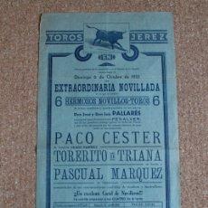 Carteles Toros: CARTEL DE TOROS DE JEREZ. 6 DE OCTUBRE DE 1935. PACO CESTER, PEDRO RAMÍREZ TORERITO DE TRIANA . Lote 178036050