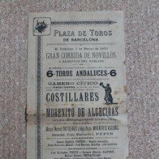 Carteles Toros: CARTEL DE TOROS DE BARCELONA. 4 DE MARZO DE 1900. MANUEL MORENO COSTILLARES, MORENITO DE ALGECIRAS. . Lote 178036488
