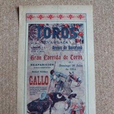 Carteles Toros: CARTEL DE TOROS DE BARCELONA. 26 DE JULIO DE 1914. REAPARICIÓN DEL FAMOSO MATADOR RAFAEL GÓMEZ GALLO. Lote 178037210